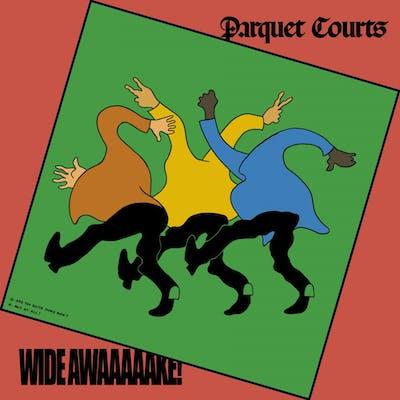 ParquetCourts_Wide_Awake_AlbumArt.jpg