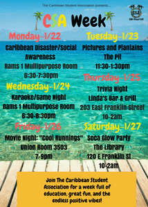 Week of events. Photo courtesy of Caribbean Student Association.