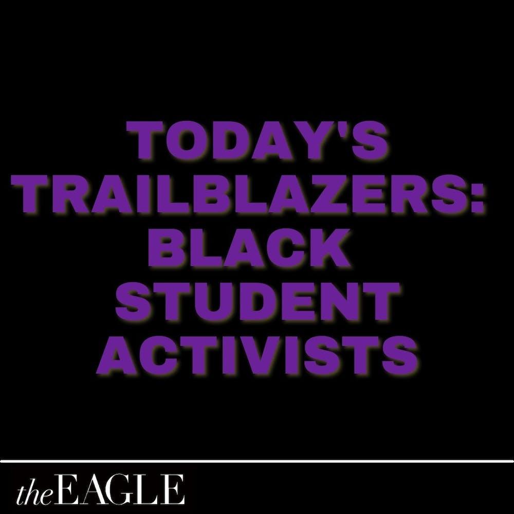 Today's Trailblazers: Black student activists at AU reflect on accomplishments, goals