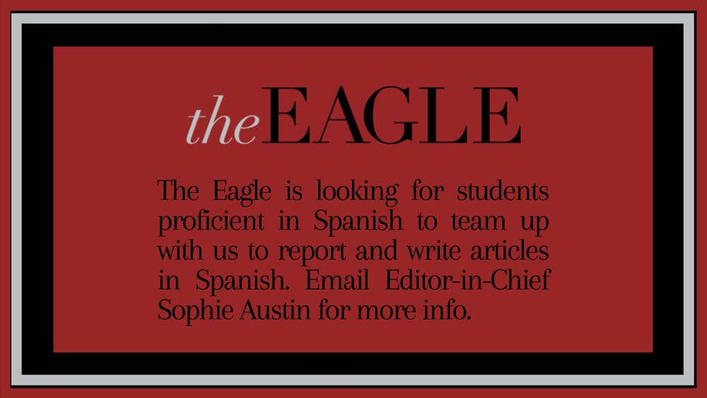 The Eagle's editor-in-chief announces discussion session about reporting on marginalized communities, initiative to publish articles in Spanish