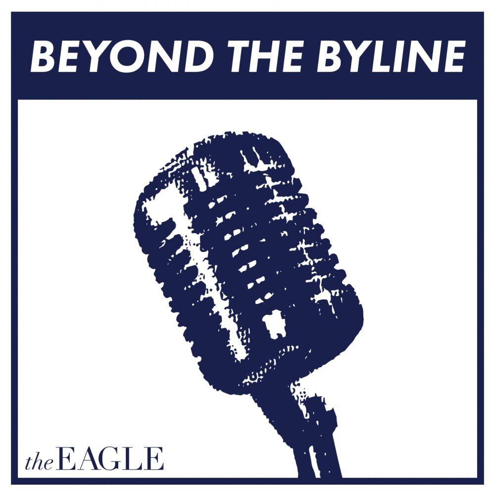 Beyond the Byline, Episode 1: Welcome to The Eagle's Podcast