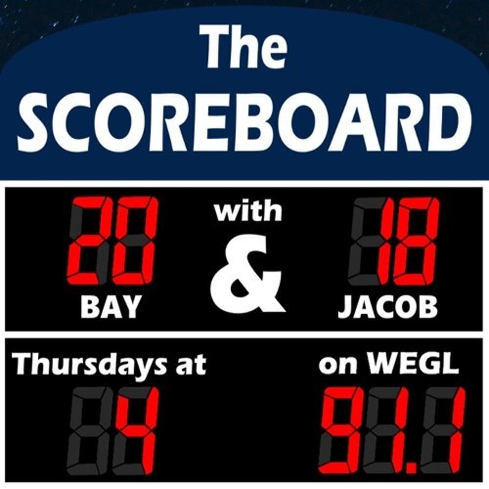 The Scoreboard with Bay Marks and Jacob Hillman | Thursday at 4pm on WEGL 91.1 FM