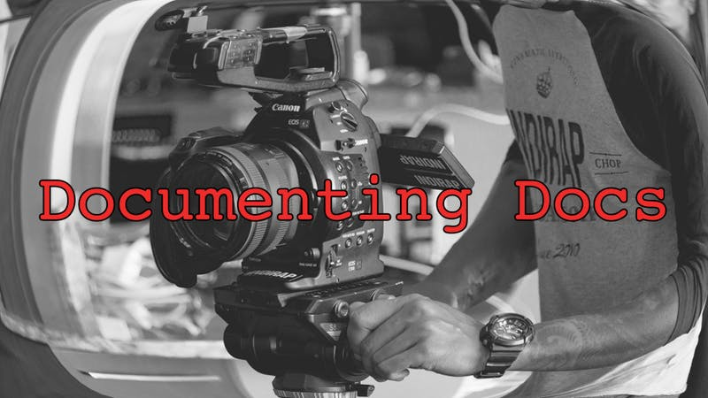 The importance of documenting documentaries