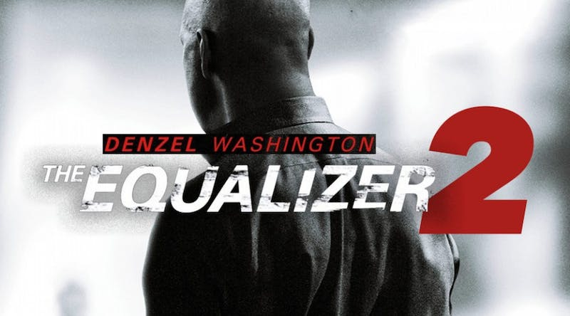 'The Equalizer 2' is an excellent sequel with more intense action