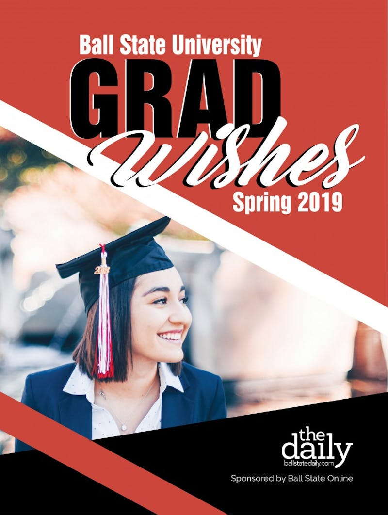Ball State University Grad Wishes: Spring 2019