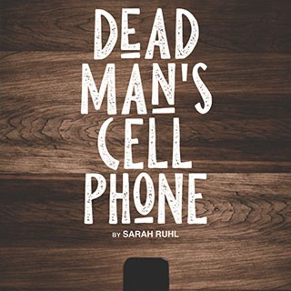 Department of Theatre and Dance 'Dead Man's Cell Phone' explores technology-obsessed world