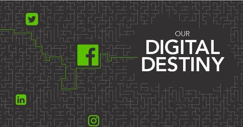 Our digital destiny