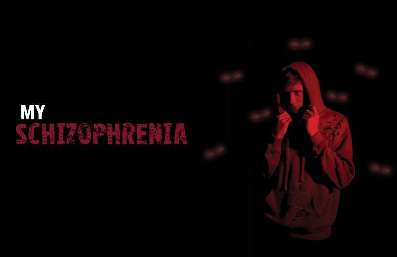 My schizophrenia