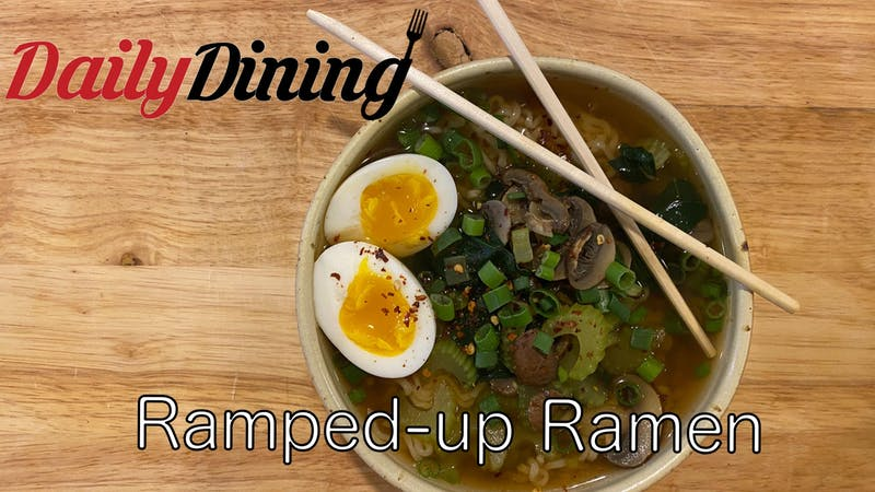 Daily Dining: Ramped-Up Ramen