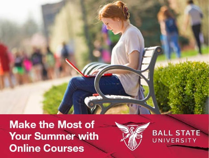 5 Reasons to Spend Summer Online (with Ball State)
