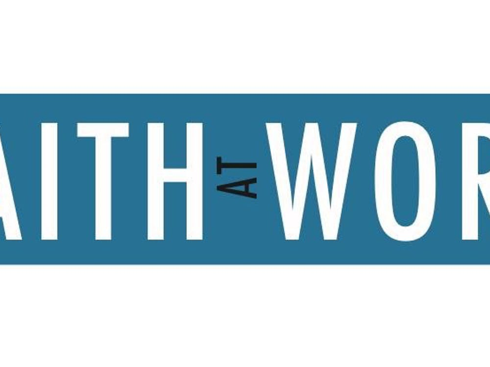Faith at Work is April 13 at 7:30 p.m. The event will be talking about how to show faith in the workplace. PHOTO COURTESY OF FAITH AT WORK FACEBOOK PAGE