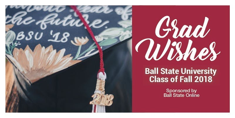 BallStateGradWishes Fall 2018.jpg