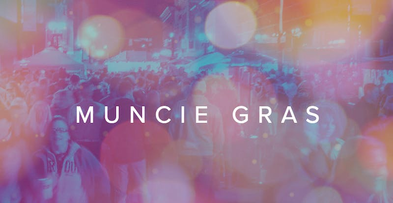 Muncie DWNTWN is gearing up for its 15th annual Muncie Gras celebration. The New Orleans style festivities will take place on Saturday, March 25th, from 6 p.m. to 2 a.m. downtownmuncie.org // Photo Courtesy