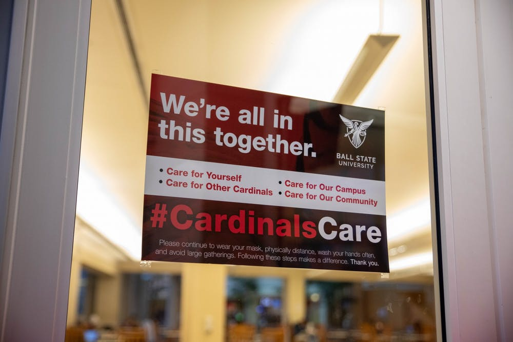 <p>A #CardinalsCare sign in the Atrium encourages students to take care of themselves and the community. Ball State has introduced new signs this semester, and they can be found all across campus. <strong>Jaden Whiteman, DN</strong></p>