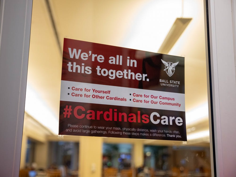 A #CardinalsCare sign in the Atrium encourages students to take care of themselves and the community. Ball State has introduced new signs this semester, and they can be found all across campus. Jaden Whiteman, DN