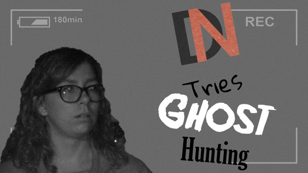 DN Tries: Ghost Hunting