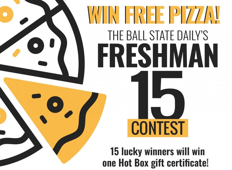 Enter Ball State's Class of 2023 Freshman 15 Contest