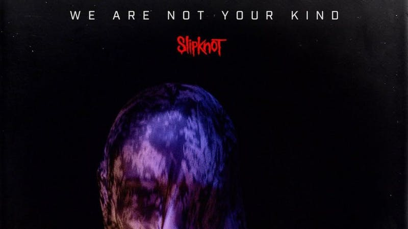Slipknot's 'We Are Not Your Kind' is a dark and exhilarating return