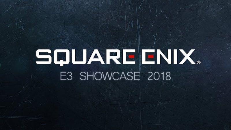 E3 2018 reflection and recap: Square-Enix