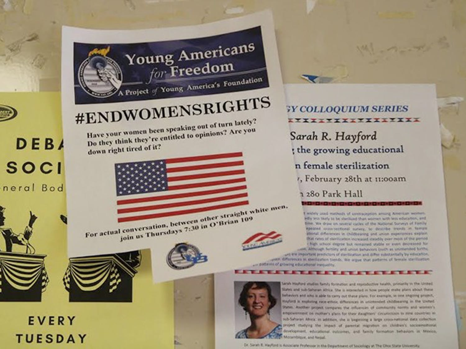 """On Wednesday morning, """"#ENDWOMENSRIGHTS"""" flyers were posted on bulletin boards throughout halls like Norton, Knox and the Student Union. The fliers listed Young Americans for Freedom as its distributor but the club and UB deny members posted the messages."""