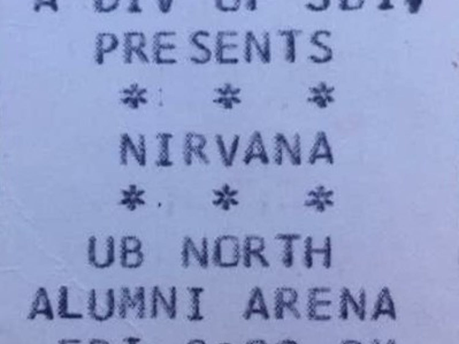 Courtesy of Cherie Chase/ A ticket stub from Nirvana's 1993 Alumni Arena performance.