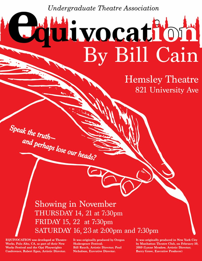 "From Nov.14-23, the Undergraduate Theatre Association will be putting on a modernized version of the production, ""Equivocation."""