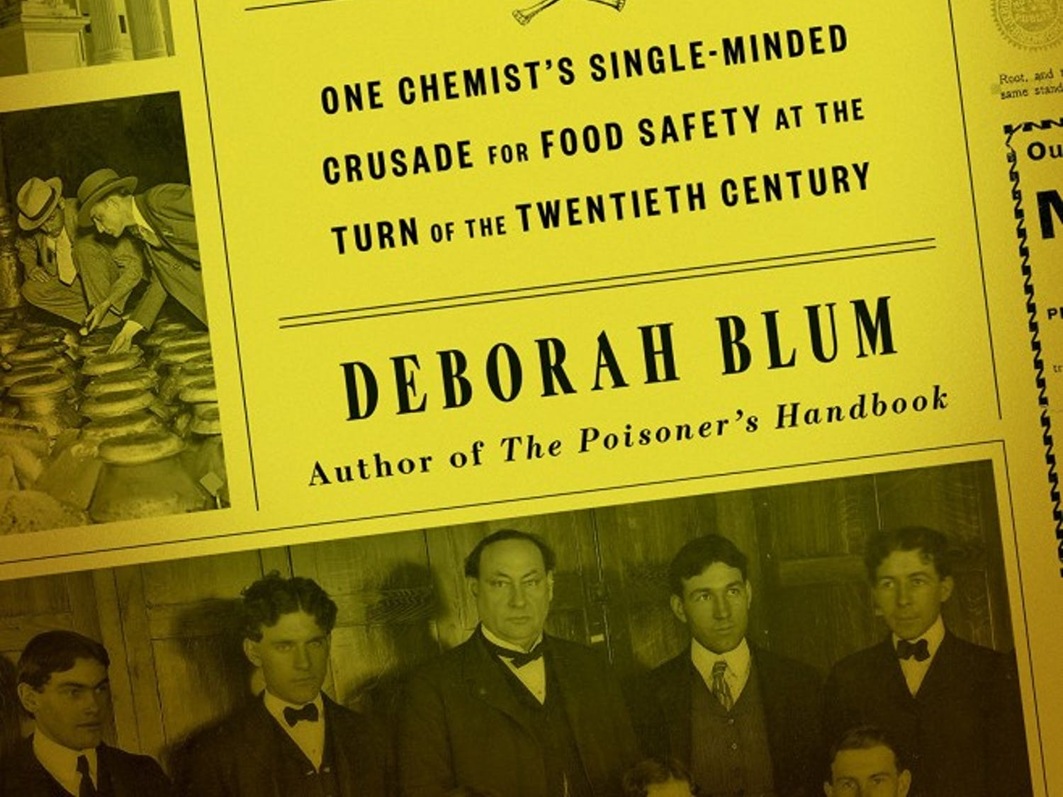 "Deborah Blum stopped by campus to offer food for thought about her novel, ""Poison Squad."""