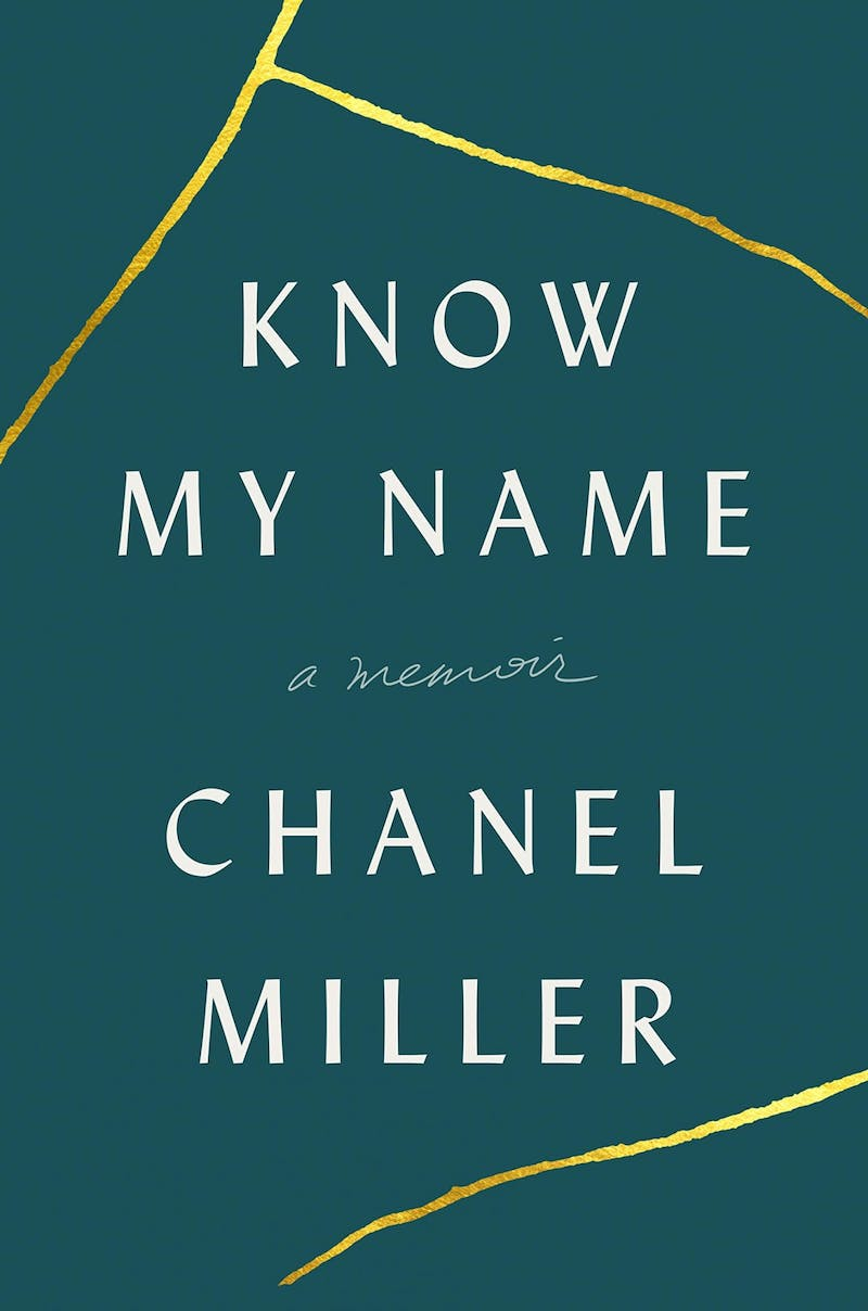 """""""Know My Name"""" is a devastating and raw memoir by Chanel Miller."""