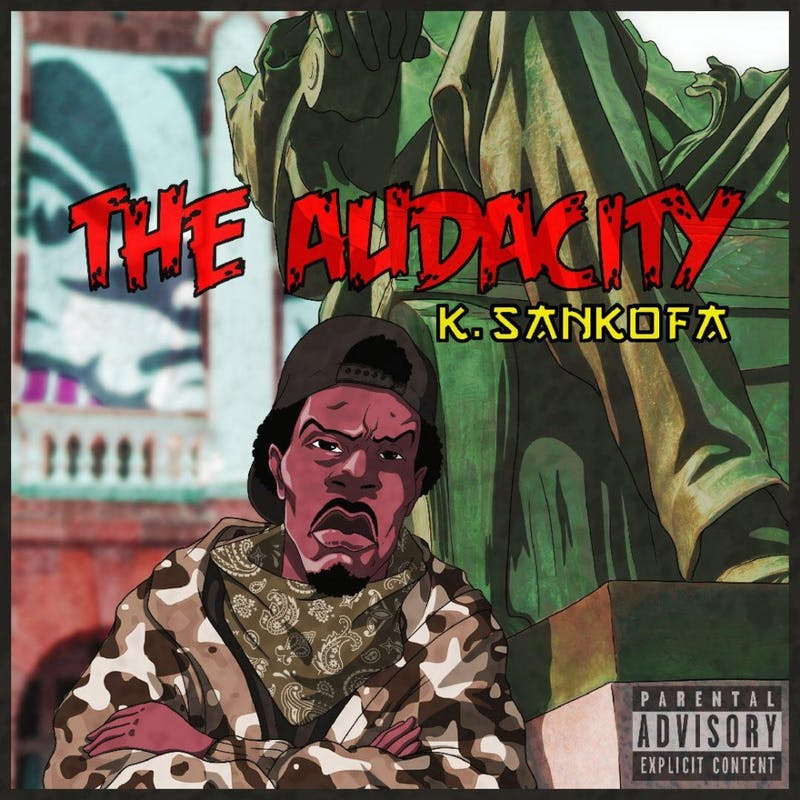 'The Audacity' is K. Sankofa's first major project.