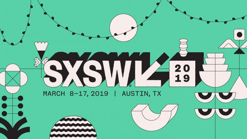 South by Southwest 2019 - the annual arts festival - was held in Austin this month.