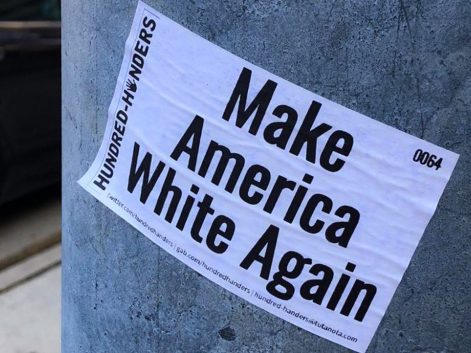 A racist sticker was found on a light post near Witte Residence Hall Tuesday.