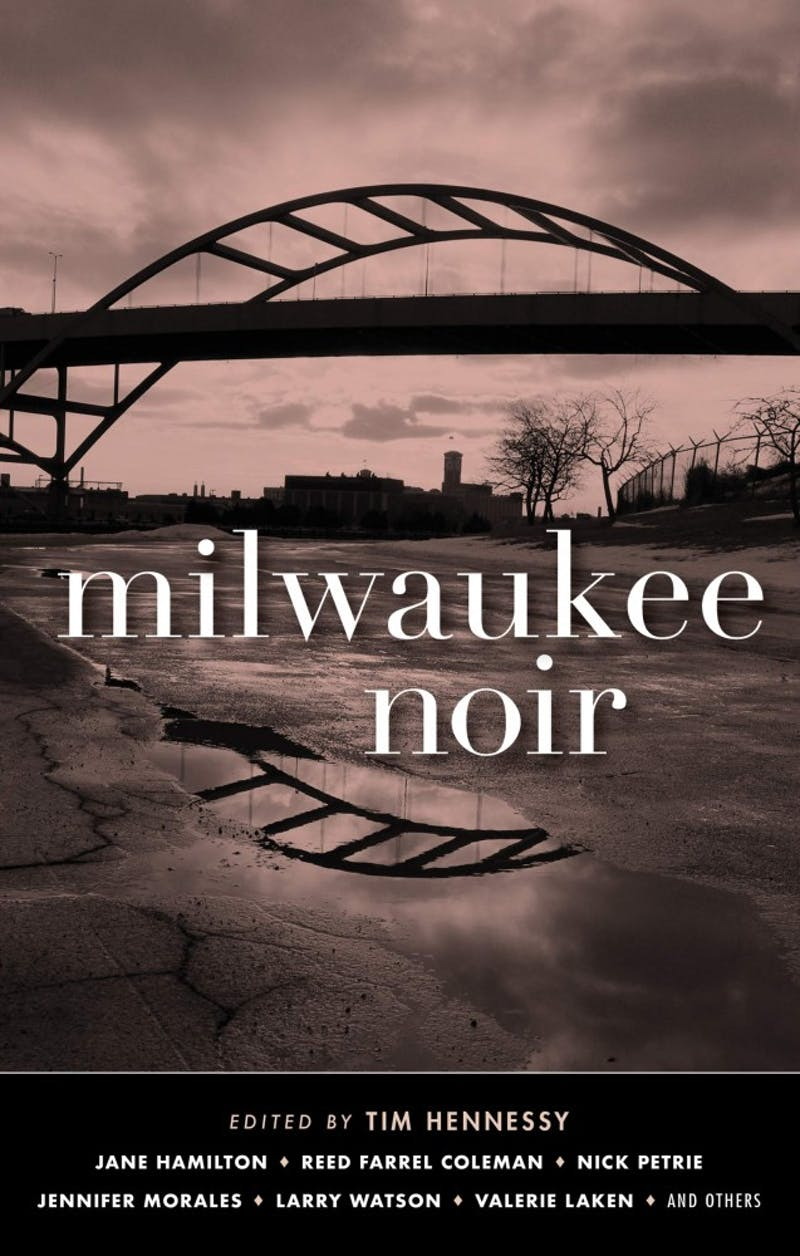 """Tim Hennessy's anthology """"Milwaukee Noir"""" explores the darker side of Brew City in its fictionalized accounts of real-life issues."""