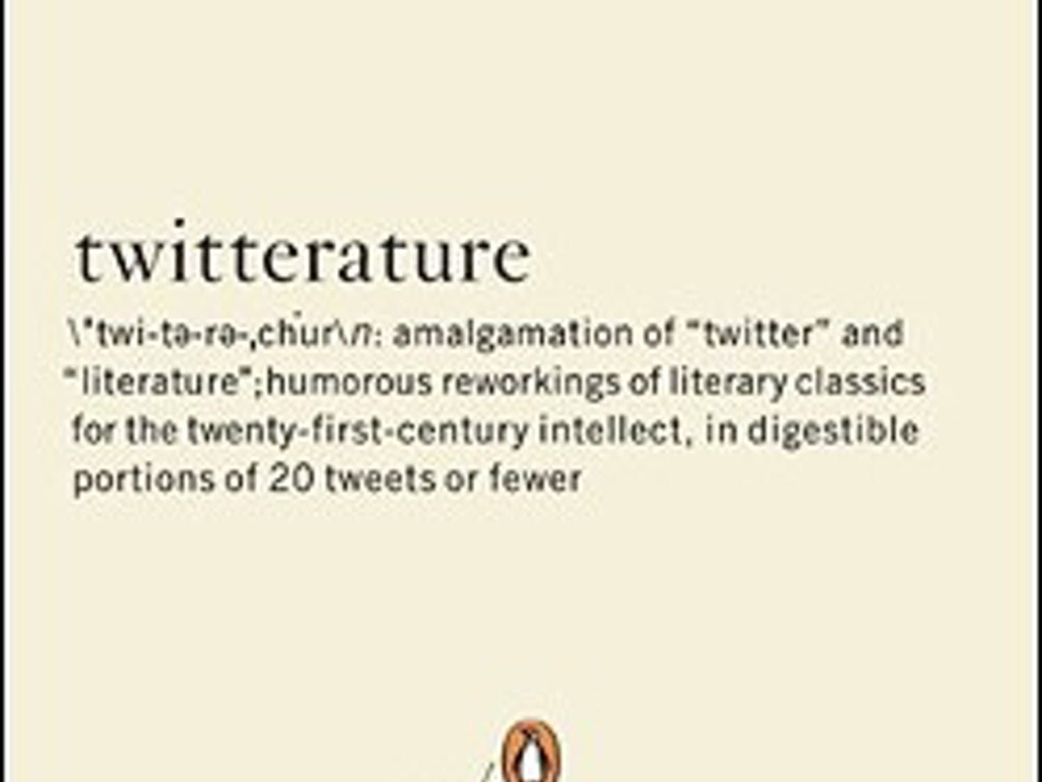 Twitterature, written by University of Chicago sophomore Alex Aceman, satirizes great works of literature.