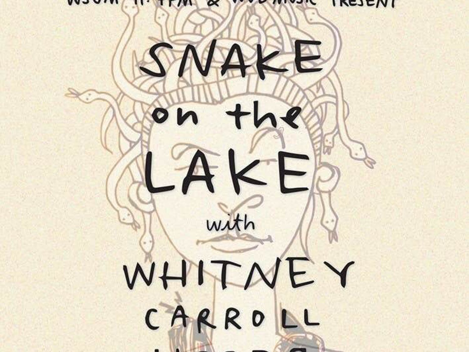 WSUM is readying to bring some exciting talenttoMadison withSnake on the Lake.