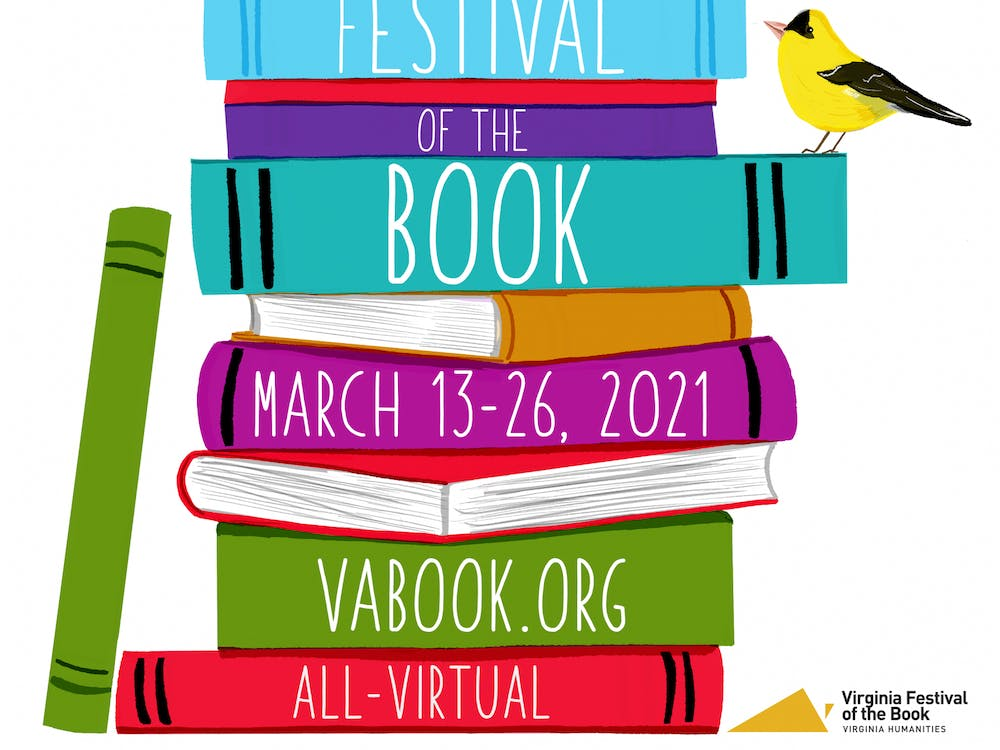 The All-Virtual Virginia Festival of the Book offers a wide variety of conversations with authors from March 13 to March 26.