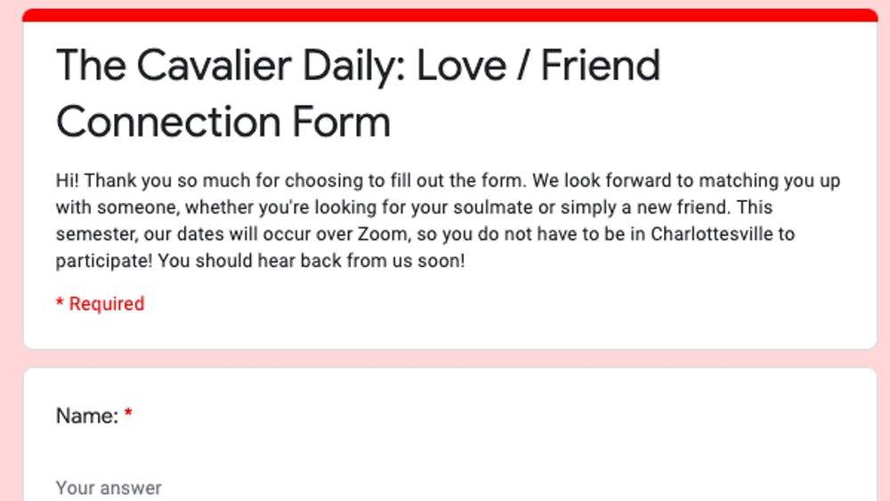 In this time of disconnection, The Cavalier Daily has decided to expand its Love Connection service to offer a Friend Connection platform, too.