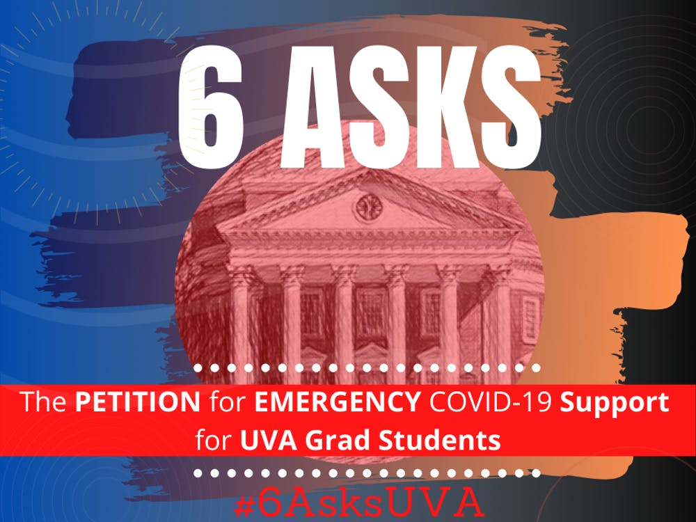 "The petition calls on the University to fulfill ""six asks"" to support its graduate students as their teaching, research and lives have been affected by the COVID-19 pandemic in different ways"