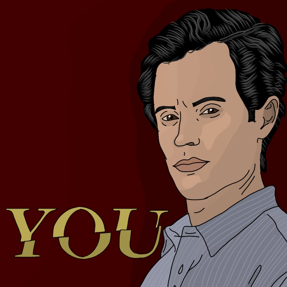 "Joe Goldberg of ""You"" is Humbert Humbert — a stalking, unreliable narrator with a savior complex — revamped for a modern American audience."
