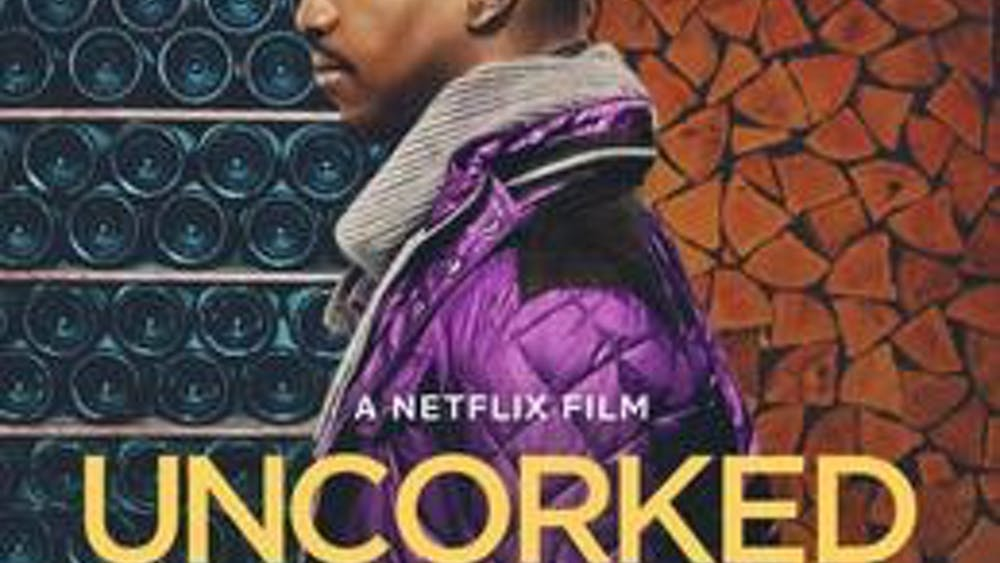 """Uncorked,"" a new Netflix film from Prentice Penny, was released March 27 and tells the story of a young man who wants to pursue his dream of becoming a master sommelier."