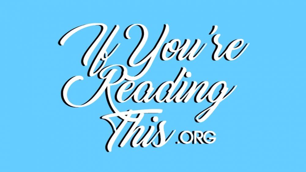 """""""If You're Reading This"""" is a digital collection of letters pertaining to mental illnesses and stress written by and for University students."""