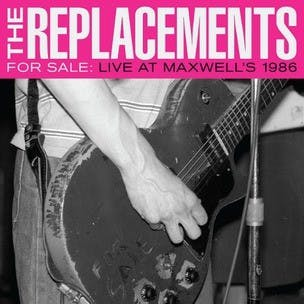 The_Replacements_-_For_Sale_-_Live_at_Maxwell's_1986