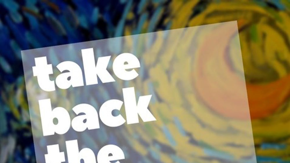 Take Back the Night strives to initiate conversation about sexual assault and provide a chance for the community to coalesce and brighten the lives of survivors.