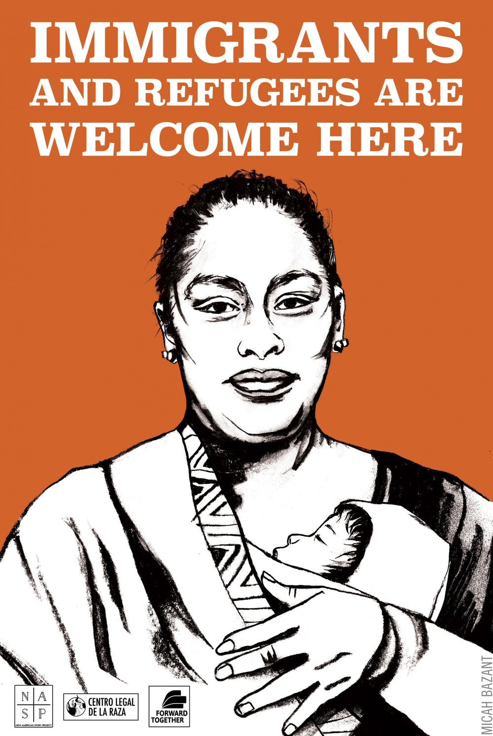 <p>A poster produced by the New American Story Project by artist Micah Bazant. Bazant worked from a photograph of a Mayan women who received asylum.</p>