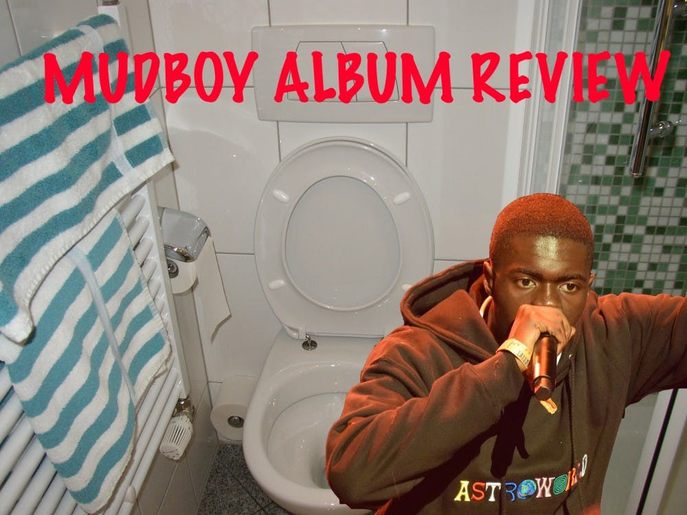 """Album Review: Why Sheck Wes's """"MUDBOY"""" Is 2018's Best Album to Take a Stubborn Poo To"""