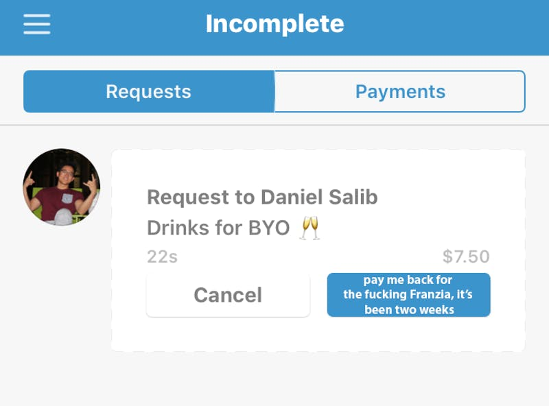 "Venmo to Replace ""Remind"" Button With ""pay me back for the fucking Franzia, Daniel, it's been two weeks"""