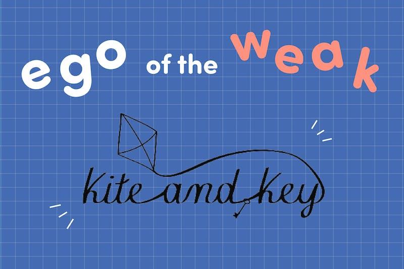 Ego of the Weak: Kite and Key