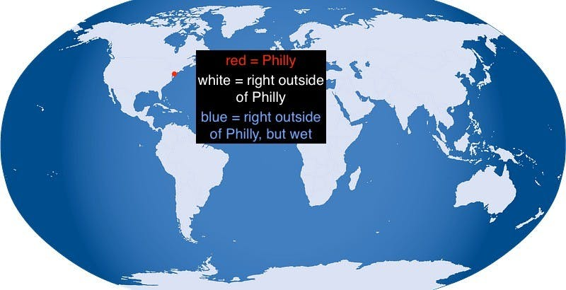 BREAKING: 'Right Outside of Philly' Actually Encompasses the Entire World