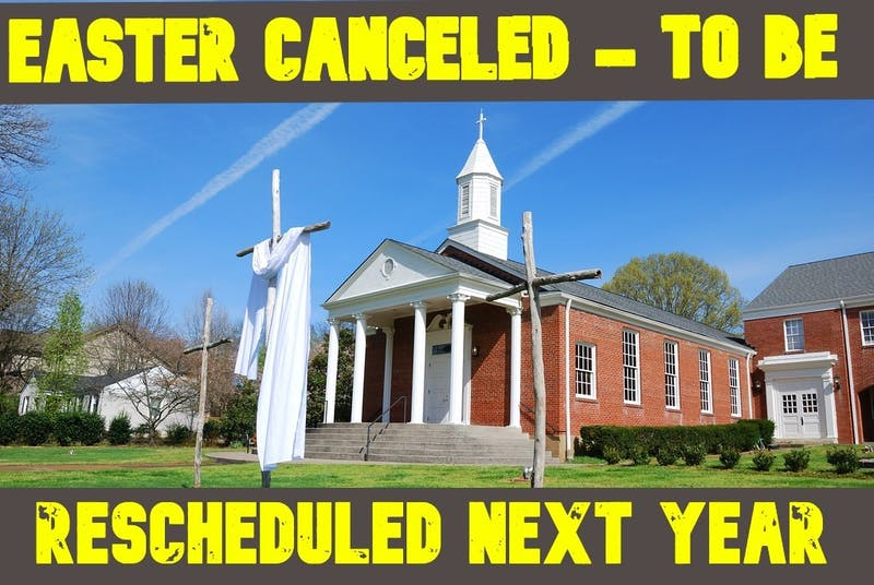 Breaking: Jesus Self-Quarantining, Easter Canceled!