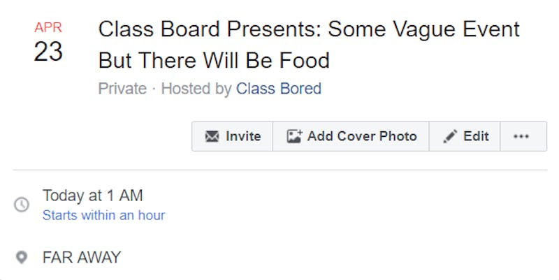 Class Board Presents: Some Vague Event, but There Will Be Food