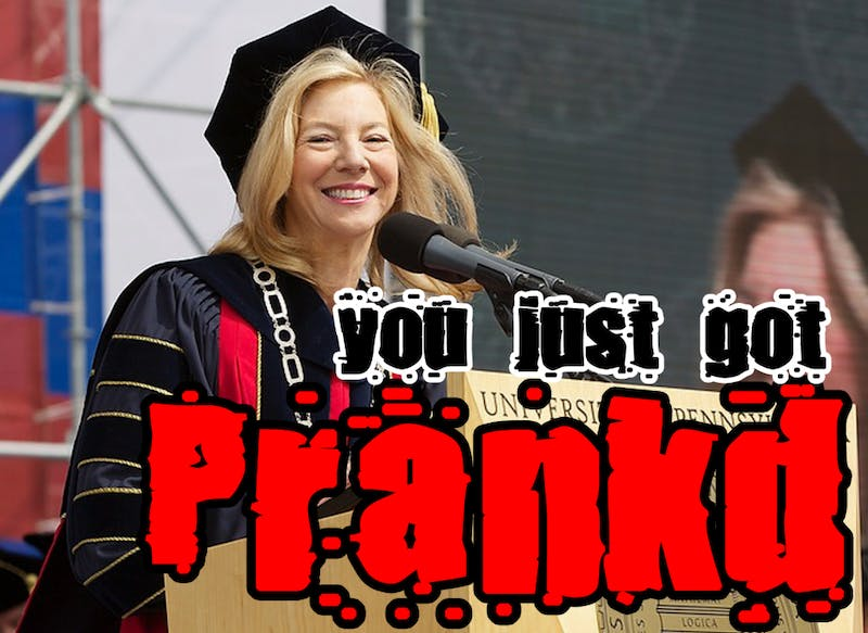 Classic Penn Pranks for April Fools' Day